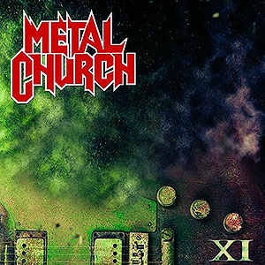 METAL CHURCH - XI