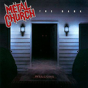 METAL CHURCH - The Dark