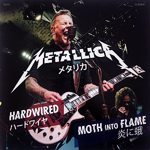 METALLICA - Hardwired/Moth Into Flame