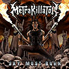 METRAKILLATOR - Sky Must Burn