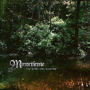 MIRRORTHRONE - Of Wind and Weeping