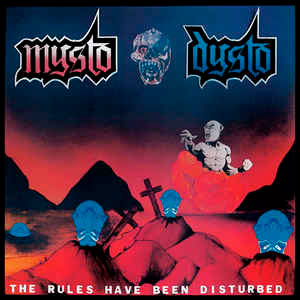 MYSTO DYSTO - The Rules Have Been Disturbed / No...
