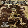 NECROLATRY (usa/mi) - Dead and Buried