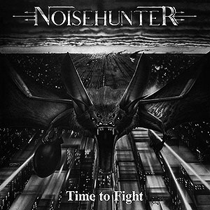 NOISEHUNTER - Time to Fight