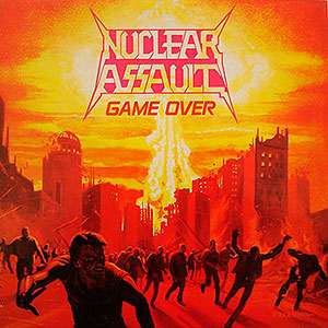 NUCLEAR ASSAULT - Game Over + The Plague