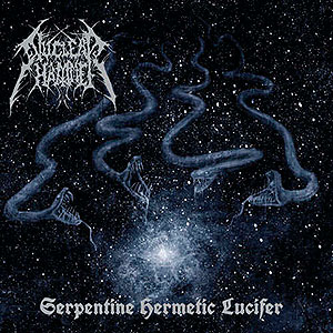 NUCLEAR HAMMER - Serpentine Hermetic Lucifer