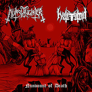 NUNSLAUGHTER/HATEVOMIT - Nunvomit of Death - Split EP