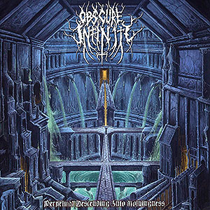OBSCURE INFINITY - Perpetual Descending Into Nothingness