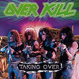 OVER KILL - Taking Over