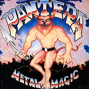 PANTERA - Metal Magic