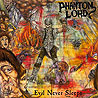 PHANTOM LORD (usa) - Phantom Lord + Evil Never Dies