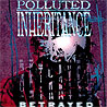 POLLUTED INHERITANCE - Betrayed