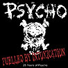 PSYCHO (can) - Fuelled by Intoxication - 25 Years of Psycho