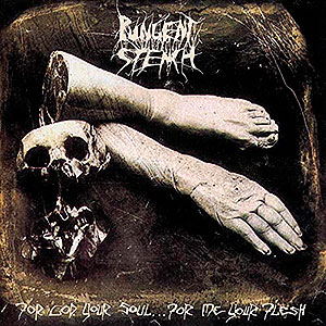 PUNGENT STENCH - For God Your Soul... for Me Your...