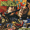 RABID DOGS - Beasts With Guns