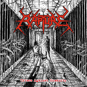 RAPTURE (gre) - Crimes Against Humanity