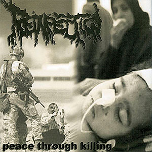 REINFECTION - Peace Through Killing