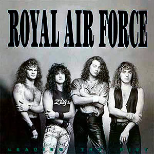 ROYAL AIR FORCE - Leading the Riot
