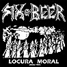 SIX BEER - Locura Moral (Demo 1987)