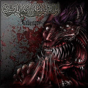SLAUGHTERDAY - Ravenous