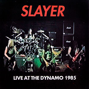 SLAYER - Live at the Dynamo 1985