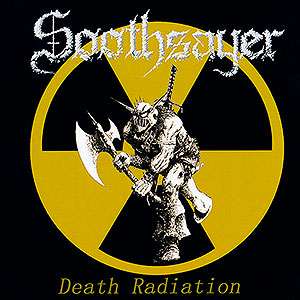 SOOTHSAYER - Death Radiation