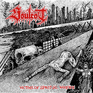 SOULROT - Victims of Spiritual Warfare