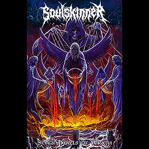 SOULSKINNER - Seven Bowls of Wrath