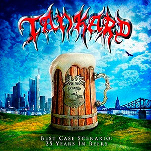TANKARD - Best Case Scenario: 25 Years in Beers...