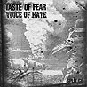TASTE OF FEAR/VOICE OF HATE - Split CD