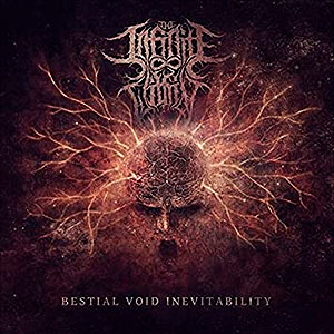 THE INFINITE WITHIN - Bestial Void Inevitability