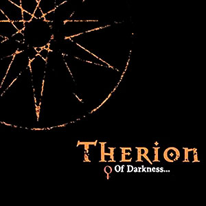 THERION - Of Darkness...