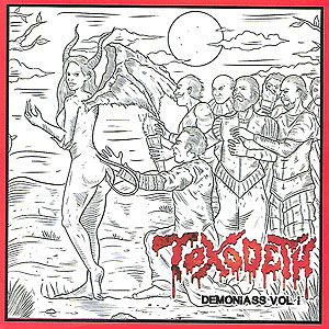TOXODETH - Demoniass Vol. 1