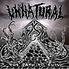 UNNATURAL (usa) - The Path to Ruin