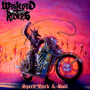 WASTELAND RIDERS - Speed Rock & Roll