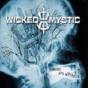 wicked m - Beware and Whisper