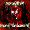 WINDFALL - Time of the Haunted