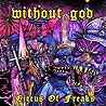 WITHOUT GOD - Circus of Freaks